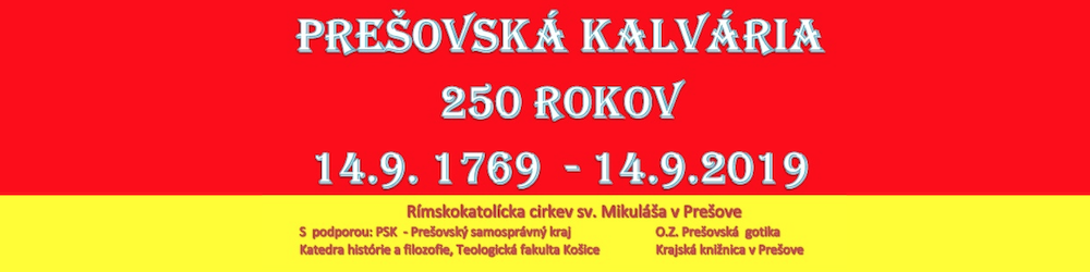 Prešovská Kalvária - 250 rokov